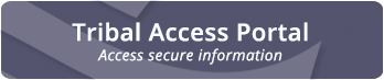 Tribal Access Portal