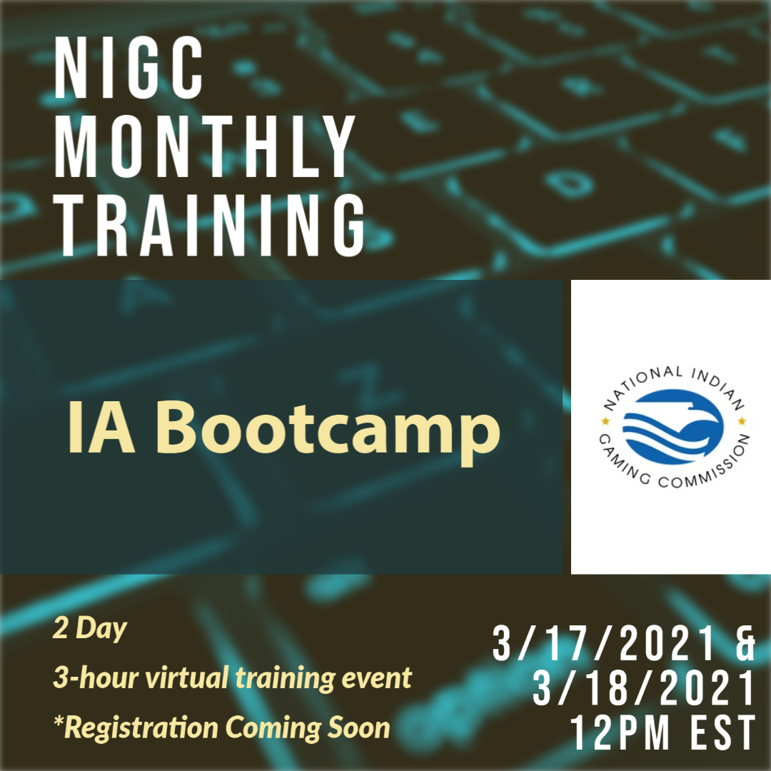 NIGC Monthly Training: IA Boot Camp